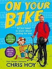 On Your Bike: All you need to know about cycling for kids, Hoy, Sir Chris, New B