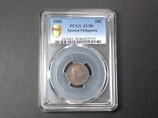 1880  PCGS AU50  Philippines 10 Centimos . EXTREMELY RARE . 2nd FINEST CERTIFIED