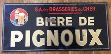 ANCIEN GLACOIDE BIÈRE DE PIGNOUX BOURGES SA DES BRASSERIES DU CHER 22 x 47,5 cm