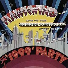 Hawkwind - The '1999' Party Live at the Chicago Auditorium March 21st 1974 - RSD