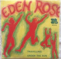 "EDEN ROSE 7"" ⚠️Unplayed⚠️ - 1970- Travelling/Under the sun-KAT 45512"