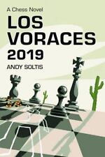 Los Voraces, 2019: A Chess Novel, Andy Soltis, Acceptable Book