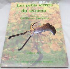 """Outils anciens de vigneron, """"Les petits secrets d'un sécateur"""", vin, vigne"""
