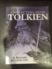 CHARACTERS FROM TOLKIEN A Bestiary , DAVID DAY, Used; Good Book