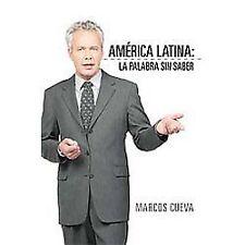 AméRica Latina : La Palabra Sin Saber by Marcos Cueva (2012, Paperback)
