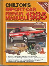 Chilton's Import Car Repair Manual 1985 FN