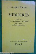 JACQUES DUCLOS: MEMOIRES I 1896-1934 DE VERDUN AU PARTI COMMUNISTE