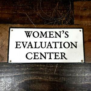Cast Iron Women's Evaluation Center WEC Emboss Sign Wall Door Plaque Home Decor