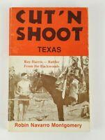 Cut N Shoot Texas Robin Navarro Montgomery Heavyweight Boxer 1984 First Edition