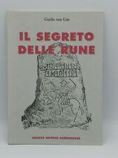 IL SEGRETO DELLE RUNE - GUIDO VON LIST - LIBRO 2002 ESOTERISMO - BARBAROSSA