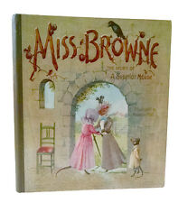 Madeline Hall, MISS BROWNE, THE STORY OF A SUPERIOR MOUSE, circa 1885 chromos