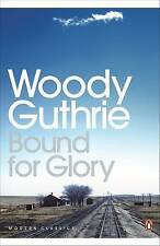 Bound for Glory by Woody Guthrie (Paperback, 2004)
