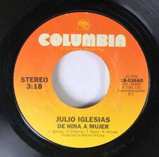 Pop 45 Julio Iglesias - De Nina A Mujer / Begin The Beguine (Volver A Empezar) O