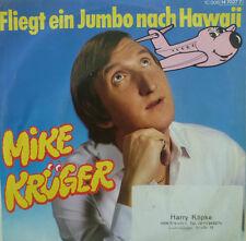 "7"" 1984 ! MIKE KRÜGER Fliegt ein Jumbo nach Hawaii /M-}"
