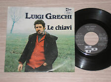 "LUIGI GRECHI - LE CHIAVI / ELOGIO DEL TABACCO - RARISSIMO 45 GIRI 7"" ITALY"
