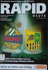 Programm UEFA EL 2012/13 Rapid Wien - Metalist Kharkiv
