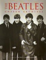 The Beatles Unseen Archives: by Hill, Tim / Clayton, Marie Book The Fast Free