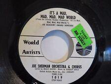 JOE SHERMAN ORCH & CHORUS DANNY'S THEME / ITS A MAD WORLD WORLD ARTISTS 1019