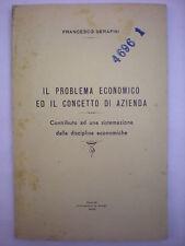 ECONOMIA-SERAFINI:PROBLEMA ECONOMICO E CONCETTO AZIENDA