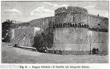 REGGIO CALABRIA: Castello. Stretto di Messina. Magna Grecia. Stampa Antica. 1900