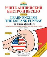 Learn English the Fast and Fun Way for Russian Speakers [Fast and Fun Way Series