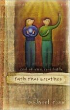 Faith That Breathes: Real Stories, Real Faith, Ross, Michael, Good Book