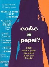 Coke or Pepsi?: 1000 Coke or Pepsi Questions to Ask Your Friends? by Mickey Gill