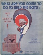 What Are You Going To Do To Help The Boys?, WW I Sheet Music, 1st we have