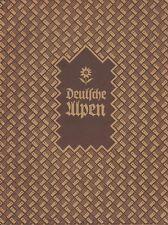 Deutsche Alpen in schönen Bildern (45 Bildtafeln)   um 1933