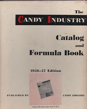 Candy Industry Catalog and Formula Book 1956 - 1957 edition