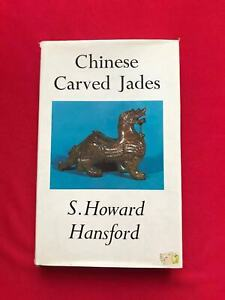 Chinese Carved Jades (By S Howard Hansford)