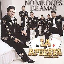 La Apuesta : No Me Dejes De Amar CD