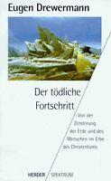 Der tödliche Fortschritt von Eugen Drewermann   Buch   Zustand gut