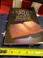 Something To Say - Insights into the parashah by Rabbi Goldwasser Jewish Torah