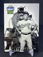 Cal Ripken Jr. (Baltimore Orioles) 1992 Score Dream Team #884