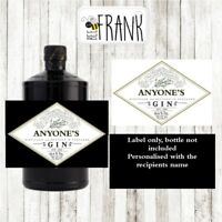 Funny/cute/rude/banter GIN LABEL. Personalised present/gift. Henricks inspired
