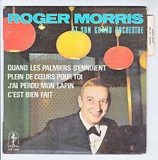 """Roger MORRIS Orchestre Vinyle 45T 7"""" EP J'AI PERDU MON LAPIN - LES PALMIERS RARE"""