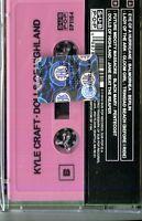 KYLE CRAFT - DOLLS OF HIGHLAND (MC)   MC (KASSETTEN) NEU