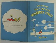 DR. SEUSS And To Think That I Saw It On Mulberry Street EARLY PRINTING