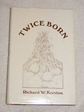 Twice Born by Richard Kerston (1974) autobiographical memoir