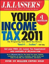 J.K. Lassers Your Income Tax 2011: For Preparing