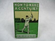 Vintage How to Make a Century J B Hobbs 1st Edition 1913