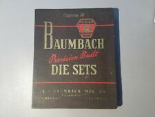1948 BAUMBACH CATALOG- Precision Built Die Sets And Accessories Machine Tools