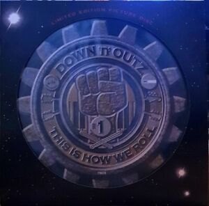Down 'n' Outz - This is How We Roll - New Picture Disc Vinyl LP - Joe Elliott