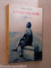 IL PRINCIPIO DEL DOLORE Adam Haslett Giovanna Granato Einaudi 2003 romanzo libro