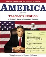 The Daily Show with Jon Stewart Presents America (The Book) Teachers Edition: A