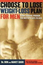The Choose to Lose Weight-Loss Plan for Men: A Take-Control Program fo-ExLibrary