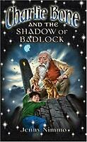 Charlie Bone and the Shadow of Badlock by JENNY NIMMO