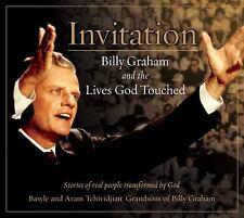 Invitation: Billy Graham and the Lives God Touched, Tchividjian, Aram, Tchividji