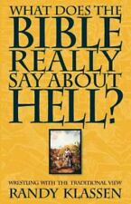 What Does the Bible Really Say about Hell? (Paperback or Softback)